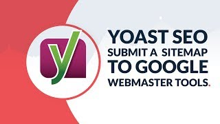 Yoast SEO: How to submit a sitemap to Google Webmaster Tools 2017