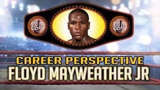 Floyd Mayweather Jr - Career Perspective