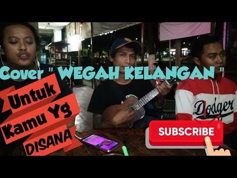 WEGAH KELANGAN | Cover By Pengamen Kreatif Terminal Madiun (OFFICIAL)