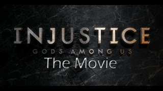 Injustice Gods Among Us  The Movie All Story Mode Cutscenes