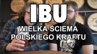 IBU   Wielka ŚCIEMA Polskiego KRAFTU!
