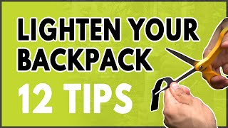 12 Ultralightweight Backpacking Tips And Hacks (Part 1)