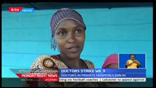 Monday Night News: KMPPD union maintains its stand as the doctors' strike enters week three