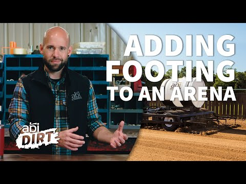 How to Add Footing to an Arena – ABI Dirt