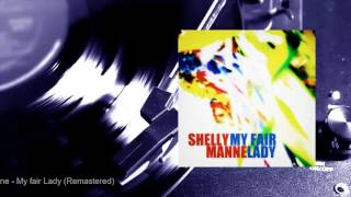 Shelly Manne - My fair Lady (Remastered) (Full Album)