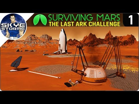 Surviving Mars Green Planet THE LAST ARK CHALLENGE EP 1 - Gameplay Strategy Tips & Tricks!