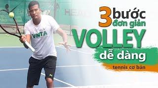 VNTA Tennis |Bài 5| 3 bước để đánh được kỹ thuật đứng lưới Tennis Volley