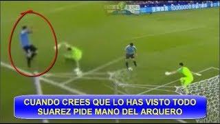 LUIS SUAREZ PIDE MANO DEL ARQUERO URUGUAY Vs CHILE