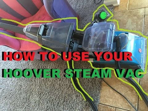 How To Use Your Hoover Steam Vac And Review
