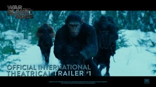 War For The Planet Of The Apes [Official International Theatrical Trailer #1 (HD)]