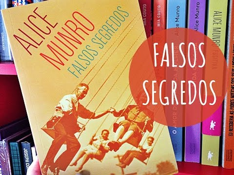 Falsos Segredos, de Alice Munro