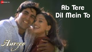 Ab Tere Dil Mein To - Aarzoo | Akshay Kumar, Madhuri Dixit