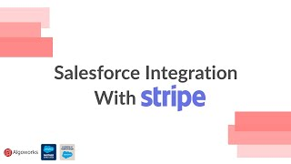 The Salesforce and Stripe Integration Solution