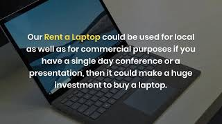 What are the Popular Benefits of Choosing Laptops for Rent in Dubai?