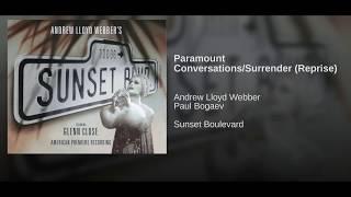 Paramount Conversations/Surrender (Reprise)