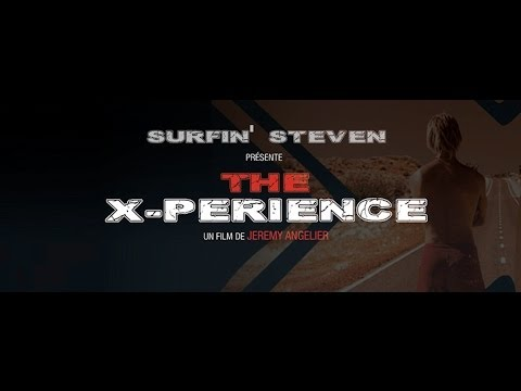 TRAILER Surfin' Steven, the Xperience (bande annonce 3/3 version longue VF HD)
