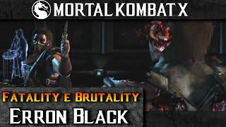 mortal kombat x erron black fatality and brutality