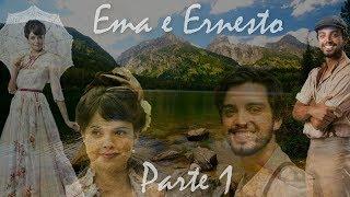 Ema e Ernesto (a história) - parte 1