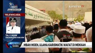 Mbah Maimun Zubair Akan Dimakamkan di Mekkah, Arab Saudi