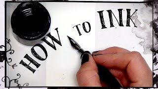 HOW TO INK  - Beginners Guide To Inking