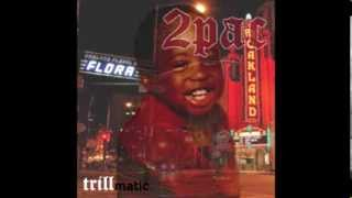 2Pac - Trillmatic (feat. Nas)