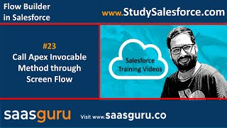 23 Call Apex Invocable Method through Screen Flow in Salesforce | Salesforce Training Videos