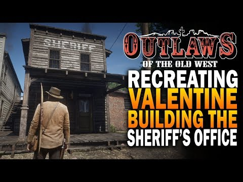 Recreating RDR2 Valentine In Outlaws Of The Old West - Sheriffs Office