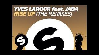 Yves Larock feat. Jaba - Rise Up (Yves Larock Remix)