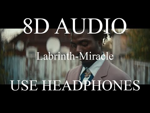 Labrinth-Miracle (8D AUDIO)