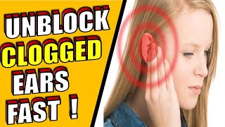 7 Natural Ways To Unblock Clogged Ears Fast - HOME REMEDIES