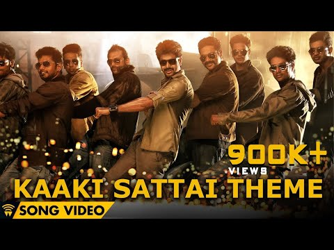 Kaaki Sattai Theme