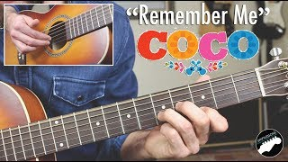 "How to Play ""Remember Me"" Lullaby on Guitar - From Disney"