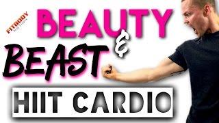 Beauty & Beast HIIT CADDIO by Trainer Ben