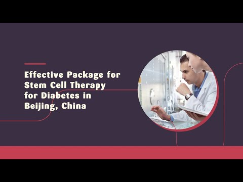 Effective-Package-for-Stem-Cell-Therapy-for-Diabetes-in-Beijing-China