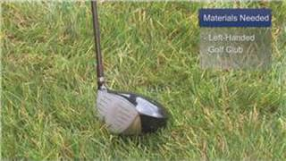 Golf Basics : How to Grip a Golf Club Left-Handed