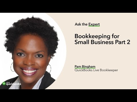 Bookkeeping for Small Business Part 2 | Ask the Expert - YouTube