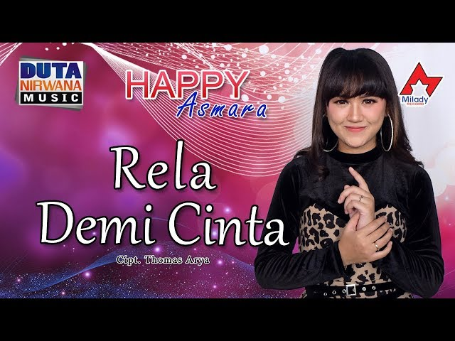 Happy Asmara - Rela Demi Cinta [OFFICIAL]