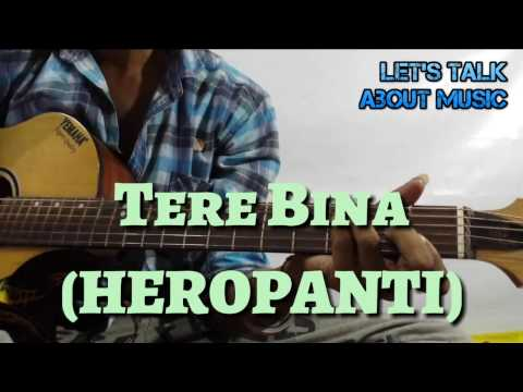 tere bina heropanti super easy beginners guitar tutorial