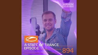 A State Of Trance (ASOT 894) (A State Of Trance Year Mix 2018 - Out Now, Pt. 1)