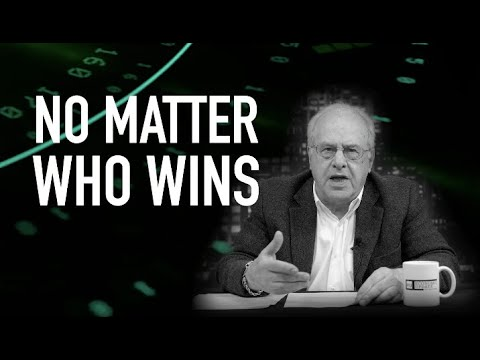 Economic Update: No Matter Who Wins [Trailer]