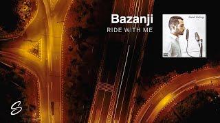 Gambar cover Bazanji - Ride With Me