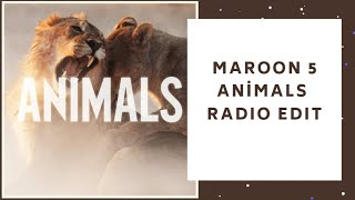 Maroon 5 - Animals (Radio Edit)
