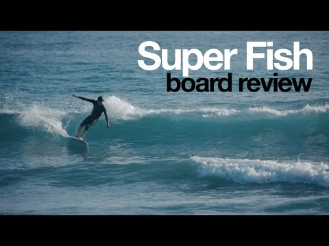 Super Fish board review