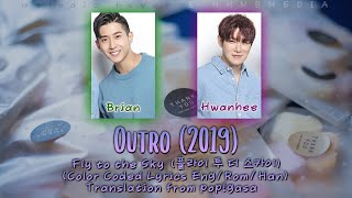 Fly to the Sky - Outro (2019) [English subs + Rom + Hangul] (Color Coded)