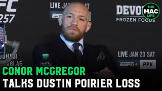 "Conor McGregor on UFC 257 loss: ""Fair f***ing play to Dustin Poirier … It's a b*****d of a game"""