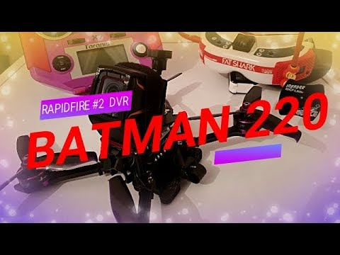 batman-220---freestyle-with-emersionrc--rapidfire-dvr