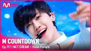 [NCT DREAM - Hello Future] KPOP TV Show | #엠카운트다운 EP.717 | Mnet 210708 방송