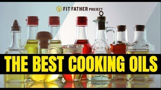 The Best Cooking Oils for Weight Loss: The Good, The Bad & MUST Avoid