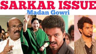SARKAR ISSUE EXPLAINED | Tamil | Madan Gowri | MG