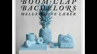 Boom Clap Bachelors - Lob-Stop-Sa